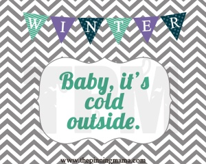 Winter-Cold Outside